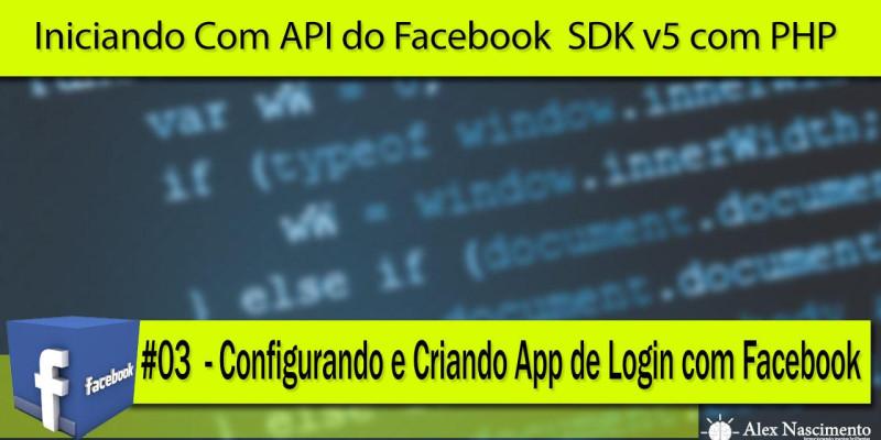 Configurando e Criando App de Login com Facebook